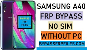 Samsung A40 FRP Bypass,SM-A405 FRP,