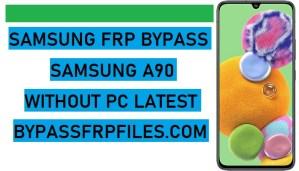 FRP Bypass Samsung A90,Samsung A90 FRP,Samsung A90 FRP bypass,Samsung A90 FRP Unlock,Samsung A90 FRP Reset,Samsung A90 FRP unlock,Without PC,Samsung SM-A908F FRP,Samsung SM-A908N FRP Bypass,