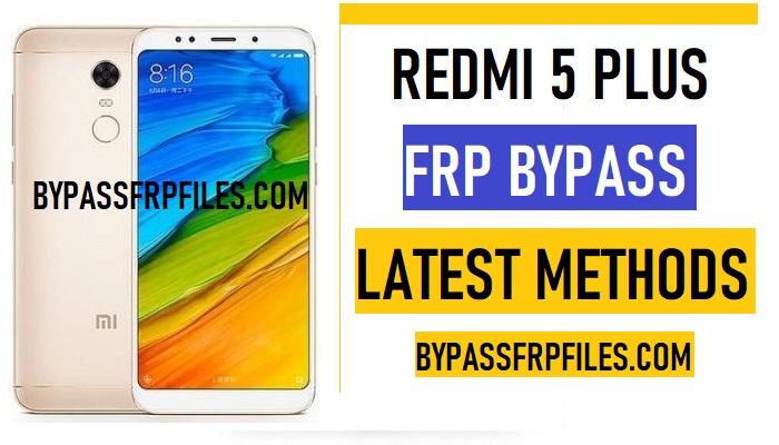 Redmi 5 Plus FRP Bypass