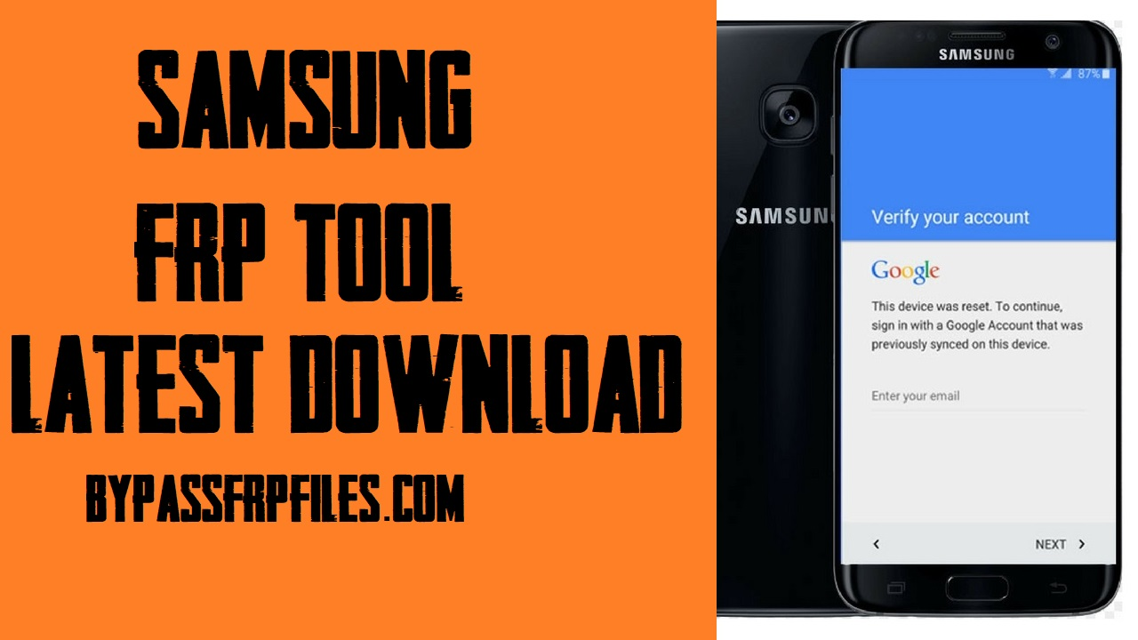 Samsung FRP Tools (Best Samsung FRP Bypass Tool)