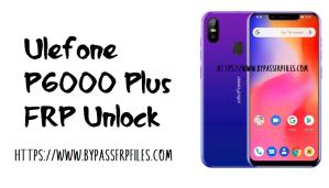 Ulefone P6000 Plus FRP