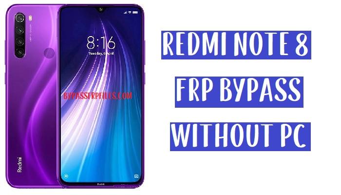 Xiaomi Redmi Note 8 FRP Bypass – Unlock Google 100% Work (MIUI 11)