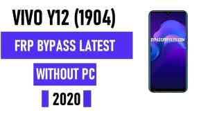 Vivo Y12 FRP Bypass – Unlock Google Account Lock Vivo 1904 (Android 9.1)