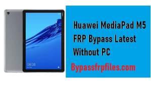 Huawei MediaPad M5 FRP Bypass - Unlock Google Account CMR-W09 SHT-AL09 (EMUI 9.1)