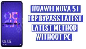 Huawei Nova 5T FRP Bypass - Unlock Google Account YAL-L21