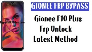 Gionee F10 Plus FRP Bypass - Unlock Gmail Lock Android 9.0