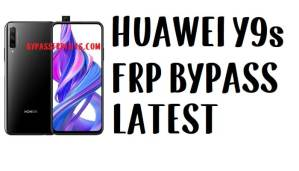 Huawei Y9s FRP Bypass - Unlock Google Account EMUI 9.0.1