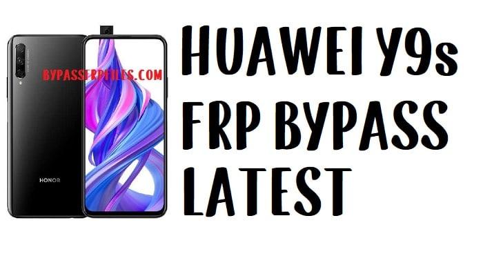 Huawei Y9s FRP Bypass - Unlock Google Account EMUI 9.0.1