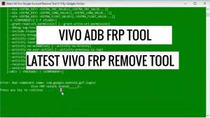 Vivo FRP Tool Download (All Vivo FRP Unlock)