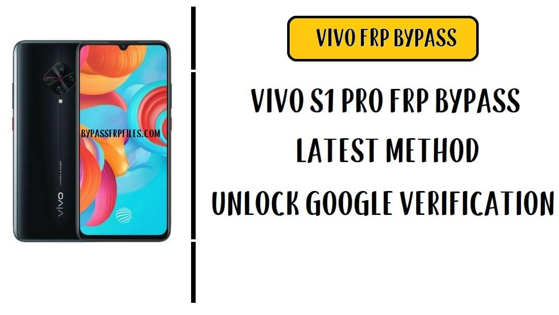 Vivo S1 Pro FRP Bypass Unlock Google Account Without PC (Android 9.0) No APK