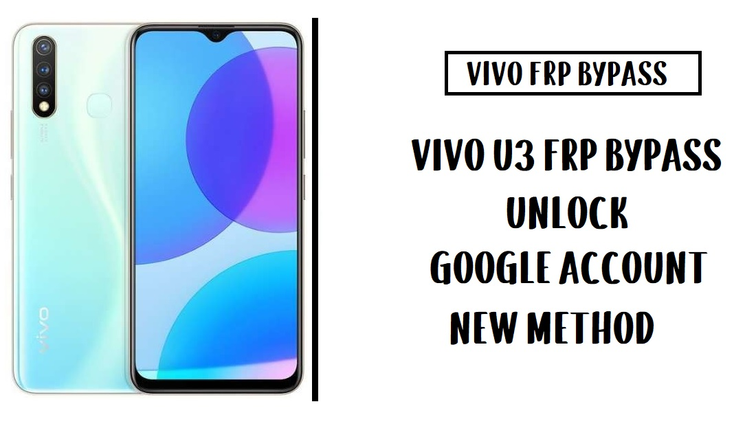 Vivo U3 FRP Bypass (Unlock Google Account) Android 9
