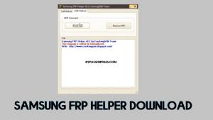 Samsung FRP helper V0.2 download - FRP call tool Free [Updated 2020]