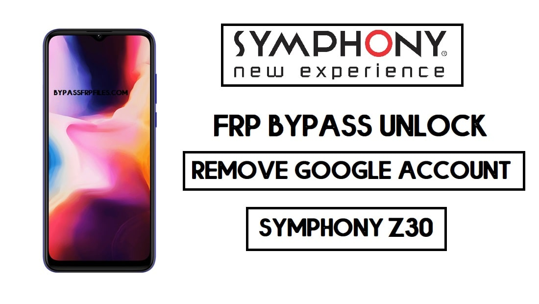 Symphony Z30 FRP bypass | Unlock Google Without PC 2020