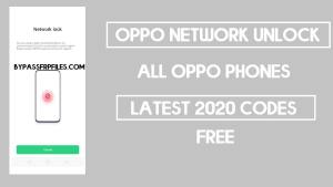 Oppo Network Unlock Code New (2020) | Remove Oppo Country lock