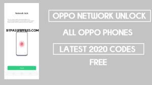 Oppo Network Unlock Code New (2020) | Remove Oppo Country lock