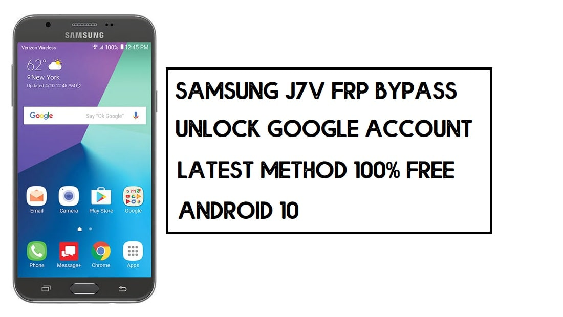 Samsung J7v FRP Bypass (Unlock Google Account) Android 10