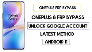 OnePlus 8 FRP Bypass | Unlock Google Account (Android 11) 2020