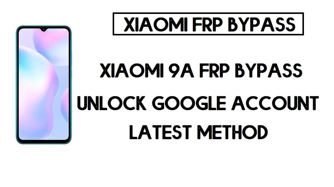 Xiaomi Redmi 9A FRP Bypass | How to Unlock Google Verification (MIUI 12)