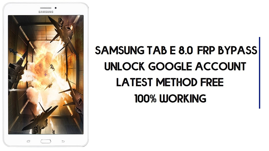 Samsung Tab E 8.0 FRP Bypass | How to Unlock Google Account – Without PC (Android 7.1)