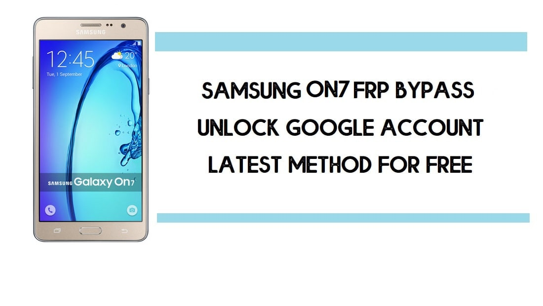 Samsung On7 FRP Bypass | How to Unlock Samsung SM-G600FY Google Verification – Android 6 (2020)