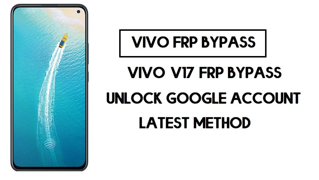 Vivo V17 FRP Unlock | Bypass Google Account Android 10 Free