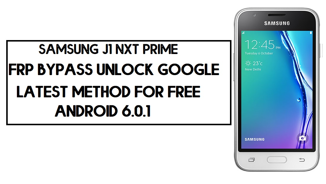 Samsung J1 Nxt Prime FRP Bypass | How to Unlock SM-J105 Google Lock – Without PC (Android 6.0)