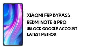 Xiaomi Redmi Note 8 Pro FRP Bypass – How to Unlock Google (MIUI 12)