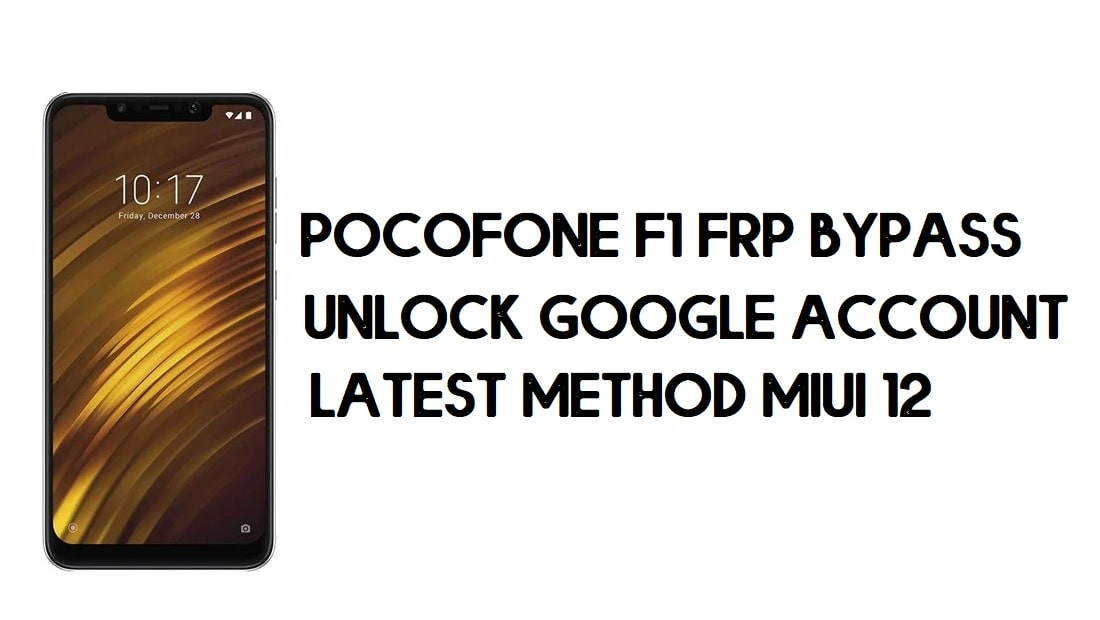 Xiaomi Pocophone F1 FRP Bypass | How to Unlock Google Verification (MIUI 12)