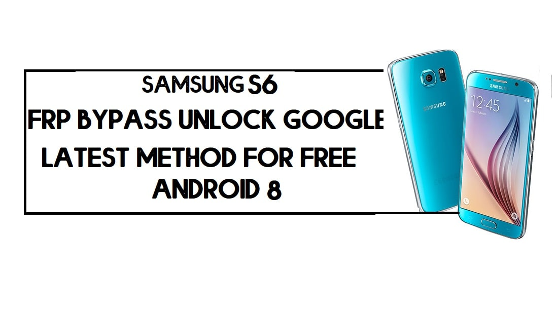 Samsung S6 FRP Bypass | How to Unlock SM-G920 Google Lock – Without PC (Android 8)