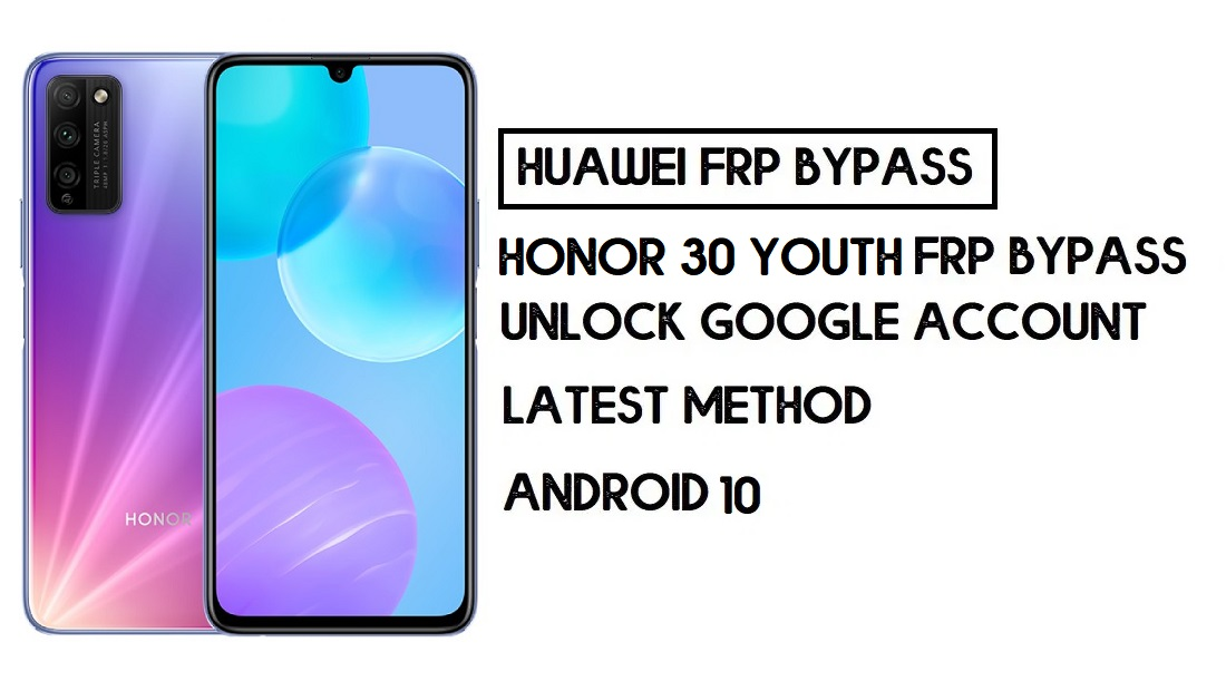 How to Honor 30 Youth FRP Bypass | Unlock Google Account – Without PC (Android 10)