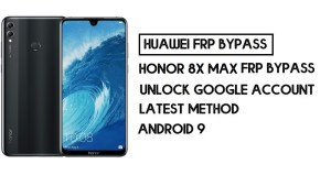 How To Honor 8X Max FRP Bypass | Unlock Google Account–Without PC