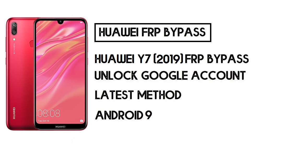 How to Huawei Y7 (2019) FRP Bypass | Unlock Google Account – Without PC (Android 8)