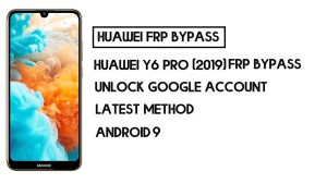 Bypass FRP Huawei Y6 Pro 2019 | Unlock Google Account–Without PC