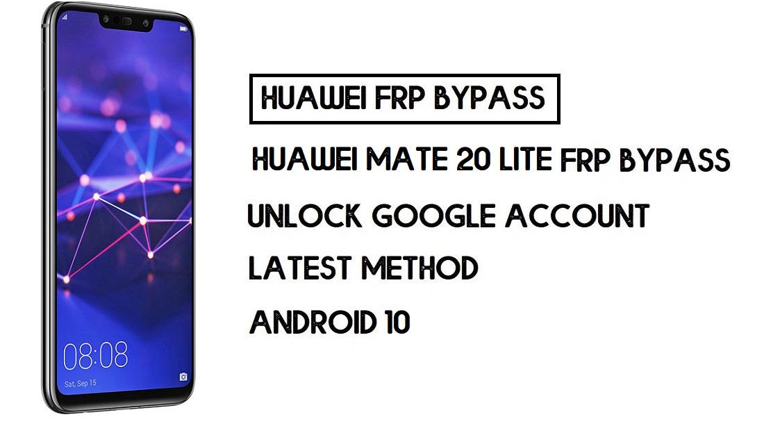 Bypass FRP Huawei Mate 20 lite | Unlock Google Account–Without PC
