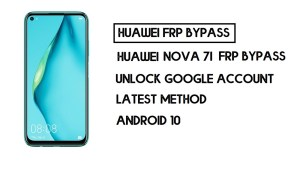 Bypass FRP Huawei Nova 7i | Unlock Google – Without PC (Android 10)
