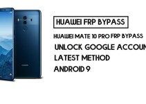 How to Huawei Mate 10 Pro FRP Bypass | Unlock Google Account – Without PC (Android 9)