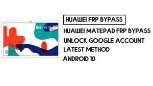 Huawei MatePad 5G FRP Bypass | Unlock Google Account–Without PC
