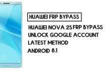 How to Huawei Nova 2s FRP Bypass   Unlock Google Account – Without PC (Android 8)