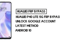 How to Huawei P40 lite 5G FRP Bypass | Unlock Google Account – Without PC (Android 10)