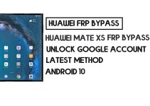 How to Huawei Mate Xs FRP Bypass | Unlock Google Account – Without PC (Android 10)