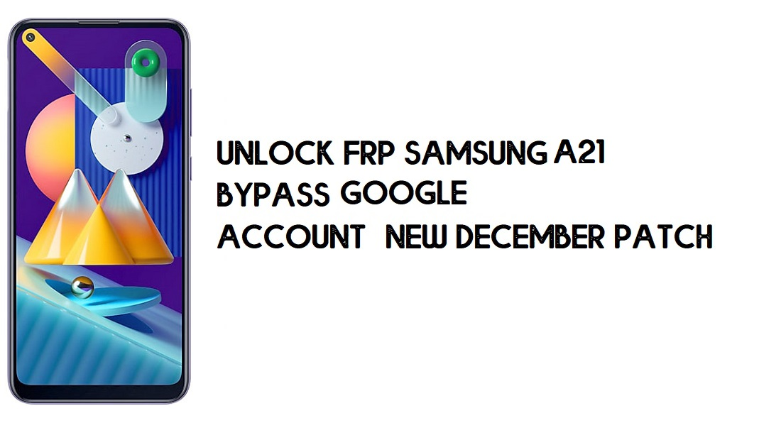 Samsung A21 FRP Bypass | How to Unlock Samsung SM-A215 Google Verification – Android 10 (2020)
