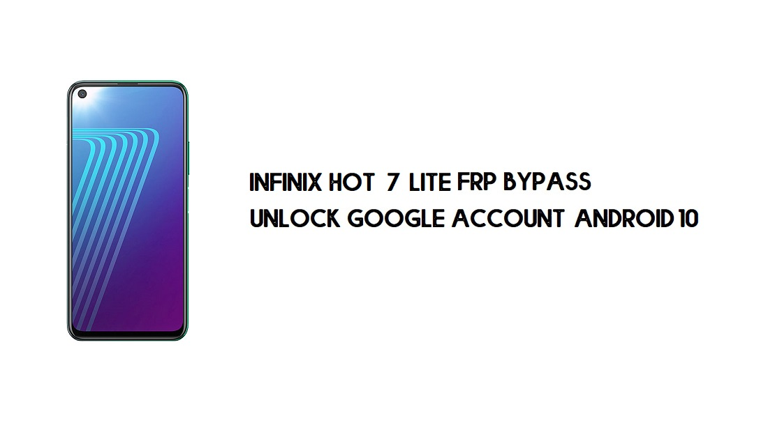 Infinix Note 7 Lite FRP Bypass | How to Unlock Google Verification (Android 10)-Without PC