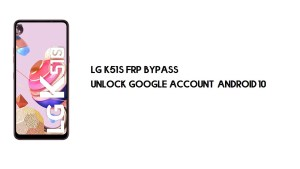LG K51S (LM-K510) FRP Bypass | Unlock Google Account – Android 10