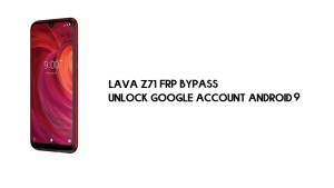 Lava Z71 FRP Bypass | Unlock Google Account – Android 9 (New Method)