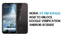 Nokia 3.2 FRP Bypass | How to Unlock Google Verification (TA-1156, TA-1159, TA-1164) – Android 10 (2020)