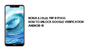 Nokia 5.1 Plus (Android 10) FRP Bypass | Unlock Google Account- Without PC [2021]