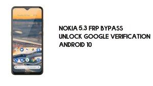 Nokia 5.3 FRP Bypass | Unlock Google Verification – Android 10 (2021)
