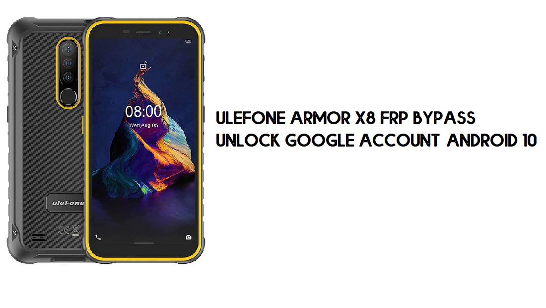 Ulefone Armor X8 FRP Bypass   How to Unlock Google Verification – Android 10 (2020)
