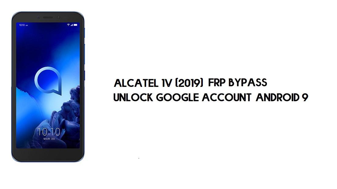 Alcatel 1v (2019) FRP Bypass   Unlock Google Account–Android 9 (Free)