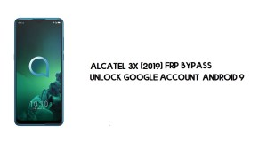 Alcatel 3x (5048Y/A/I) FRP Bypass | Unlock Google Account – Android 9